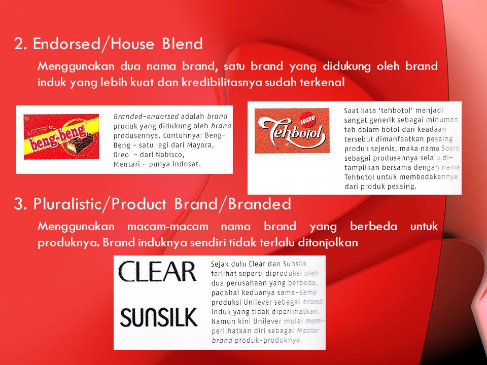3. Pluralistic/Product Brand/Branded