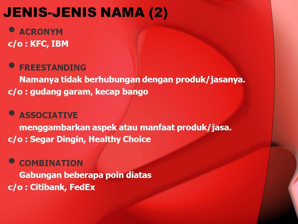 JENIS-JENIS NAMA (2) ACRONYM c/o : KFC, IBM FREESTANDING