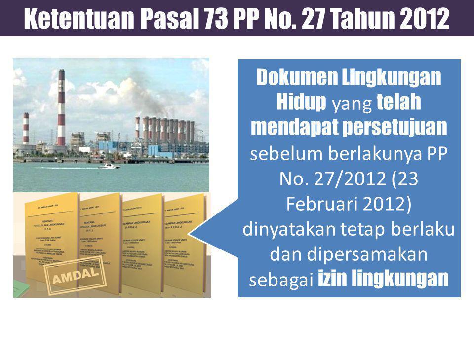 Ketentuan Pasal 73 PP No. 27 Tahun 2012