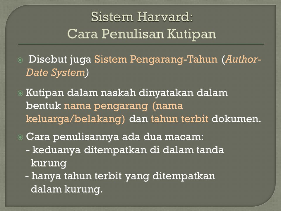 Sistem Harvard: Cara Penulisan Kutipan