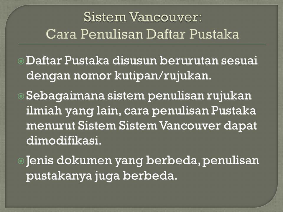 Sistem Vancouver: Cara Penulisan Daftar Pustaka