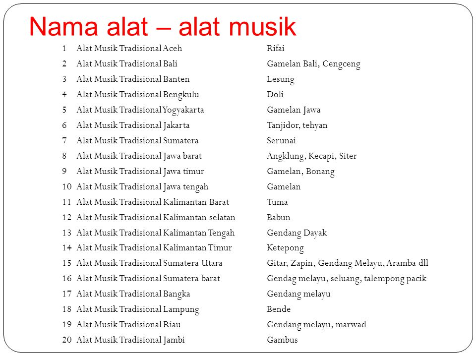 Nama alat – alat musik