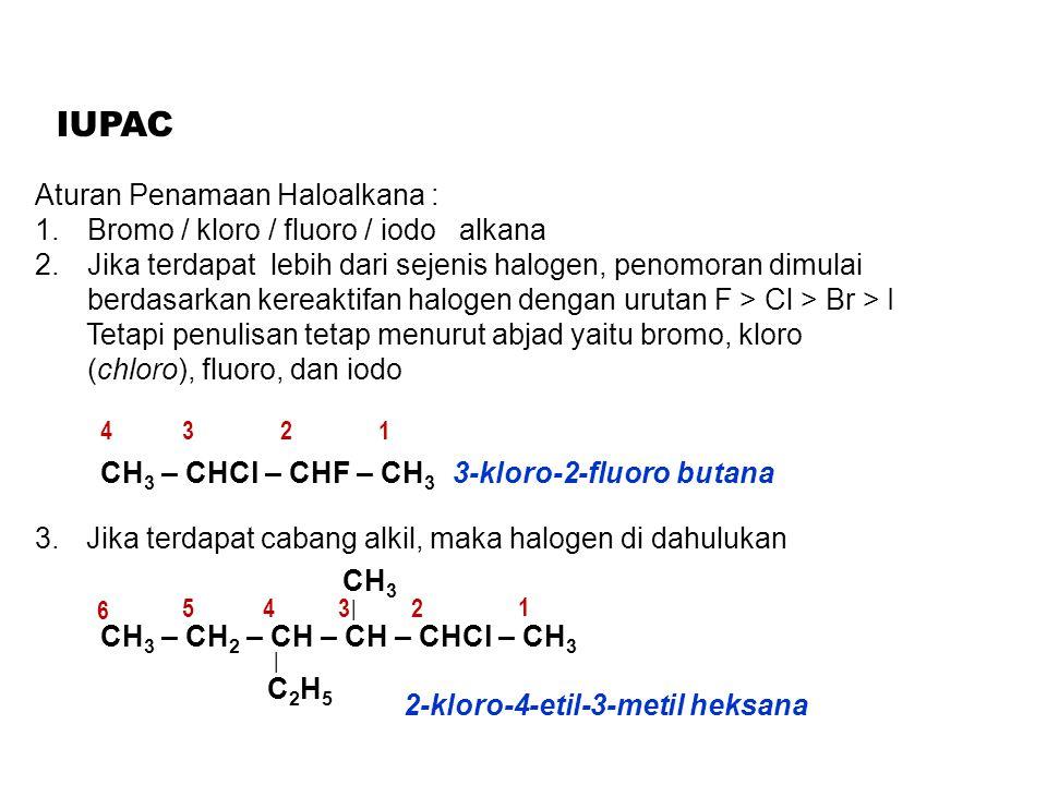 IUPAC Aturan Penamaan Haloalkana :