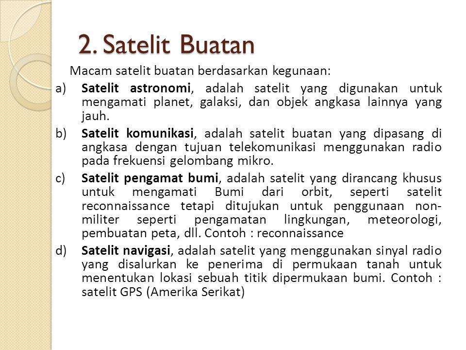 2. Satelit Buatan
