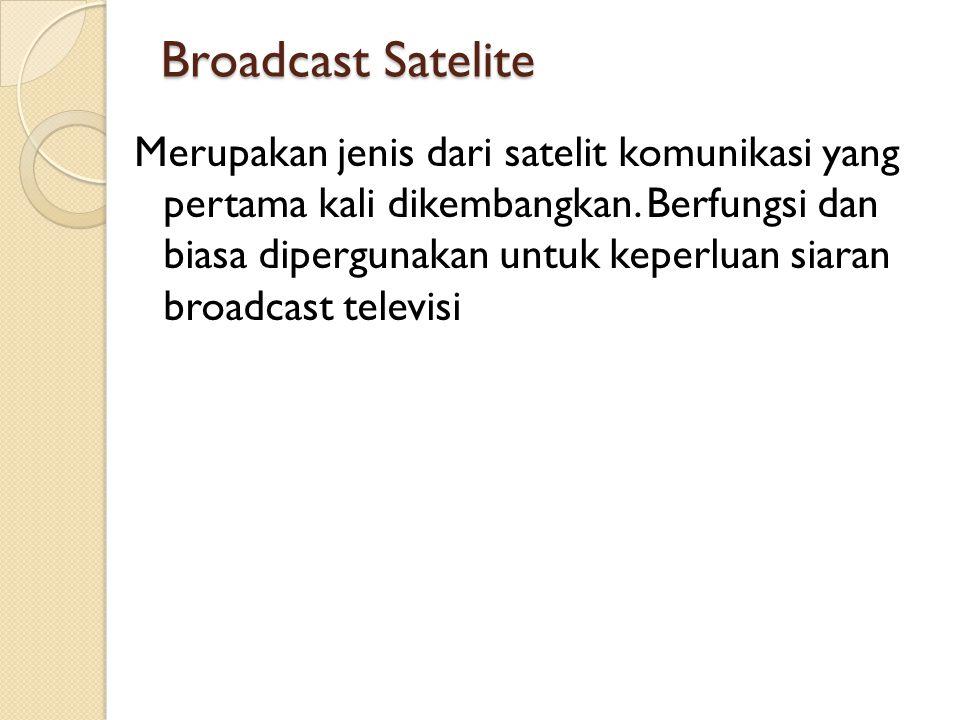 Broadcast Satelite