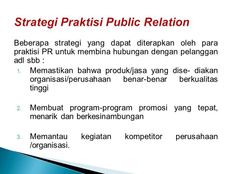 Strategi Praktisi Public Relation