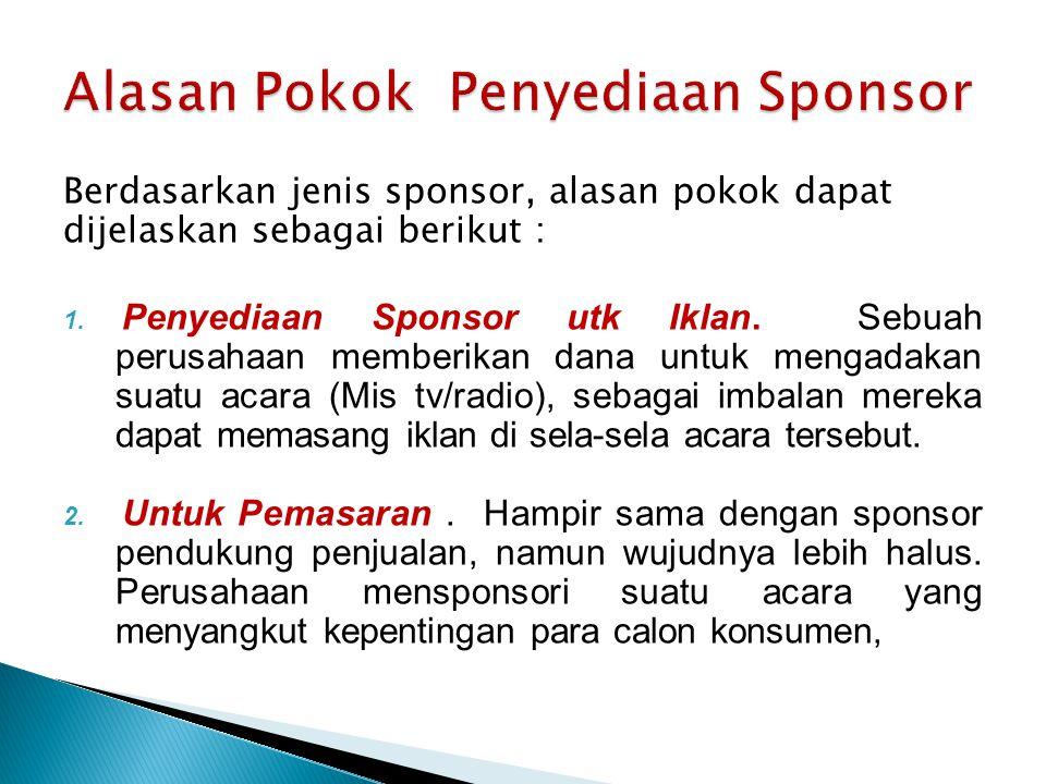 Alasan Pokok Penyediaan Sponsor