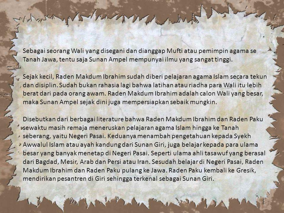 Sebagai seorang Wali yang disegani dan dianggap Mufti atau pemimpin agama se Tanah Jawa, tentu saja Sunan Ampel mempunyai ilmu yang sangat tinggi.