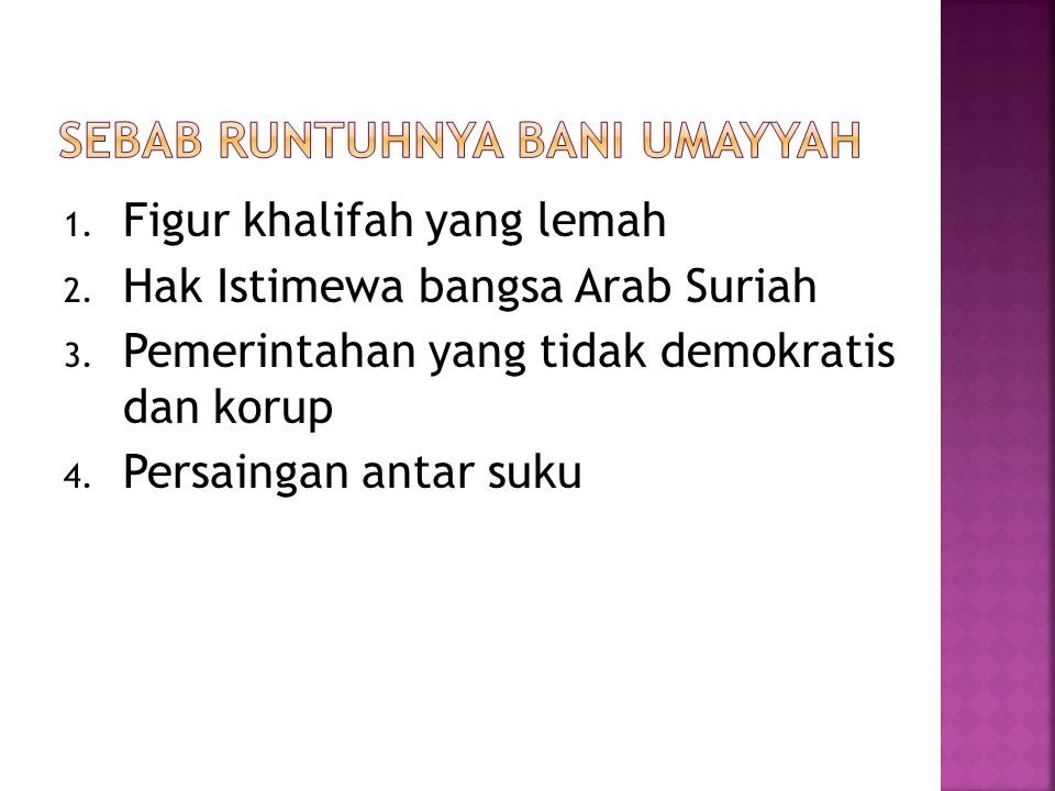 Sebab runtuhnya Bani Umayyah