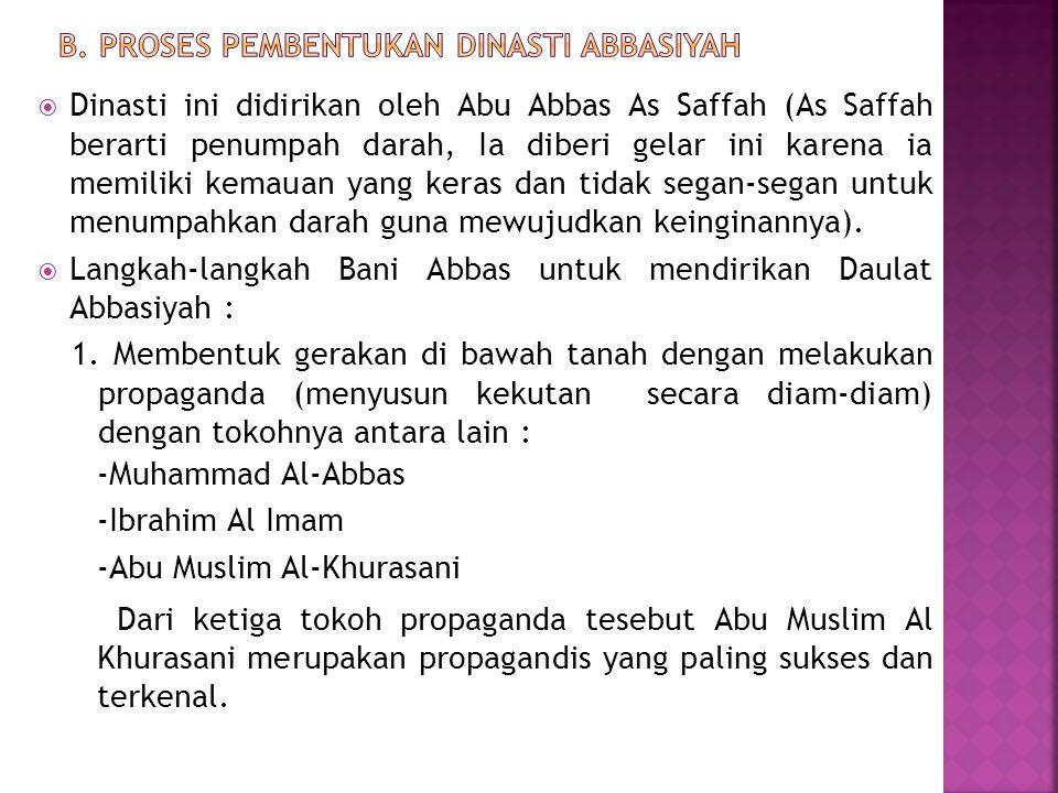 b. Proses Pembentukan Dinasti Abbasiyah