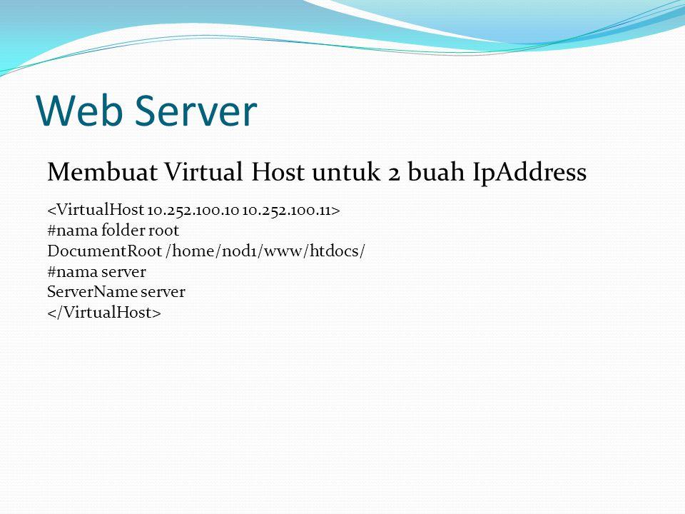 Web Server Membuat Virtual Host untuk 2 buah IpAddress