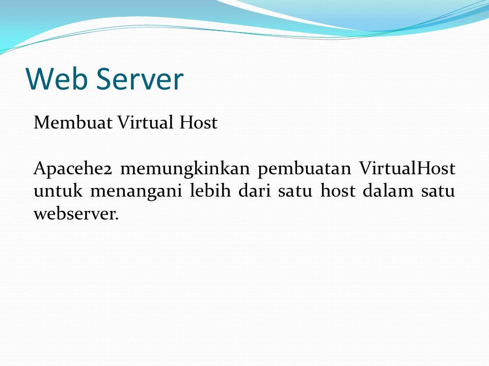 Web Server Membuat Virtual Host