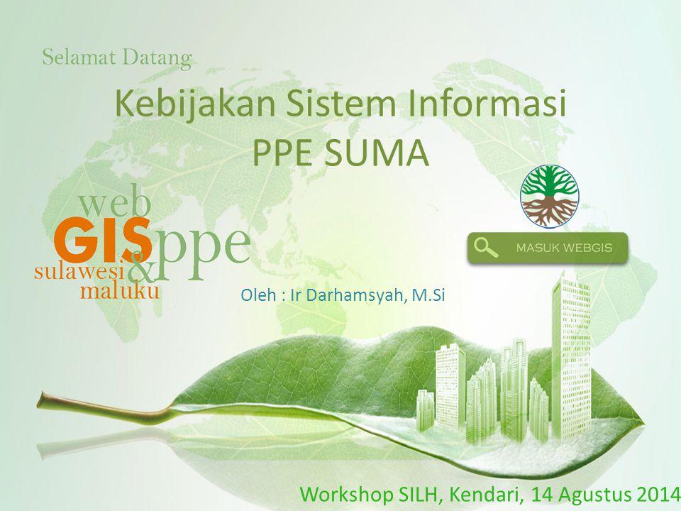 Kebijakan Sistem Informasi PPE SUMA