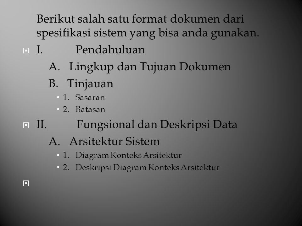 A. Lingkup dan Tujuan Dokumen B. Tinjauan
