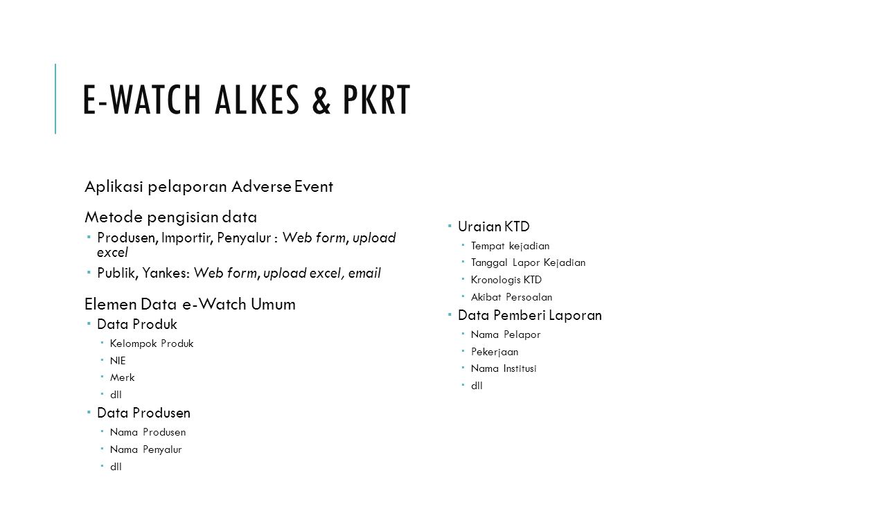 E-Watch Alkes & PKRT Aplikasi pelaporan Adverse Event