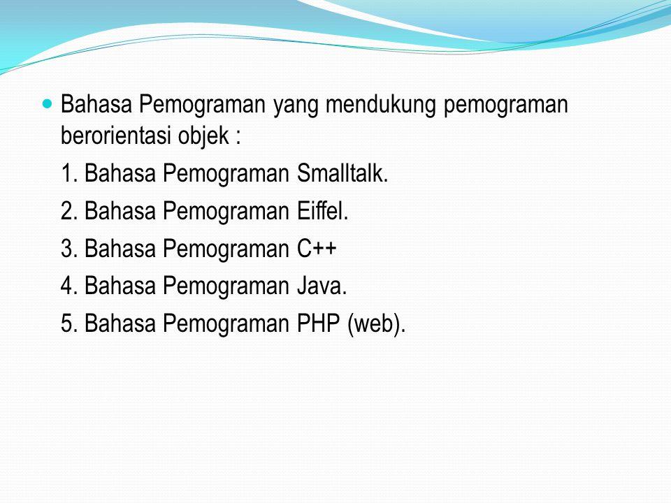 Bahasa Pemograman yang mendukung pemograman berorientasi objek :