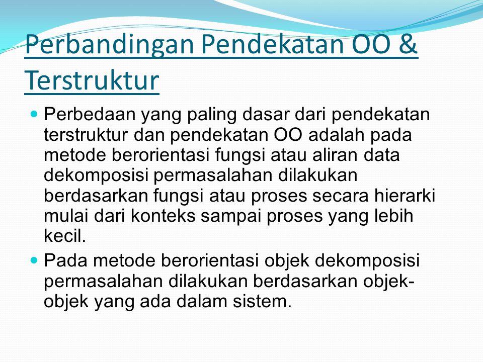 Perbandingan Pendekatan OO & Terstruktur