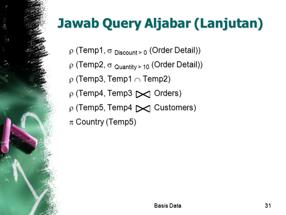 Jawab Query Aljabar (Lanjutan)