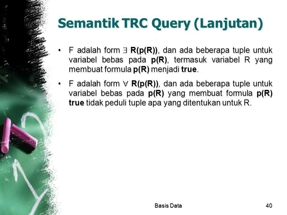 Semantik TRC Query (Lanjutan)