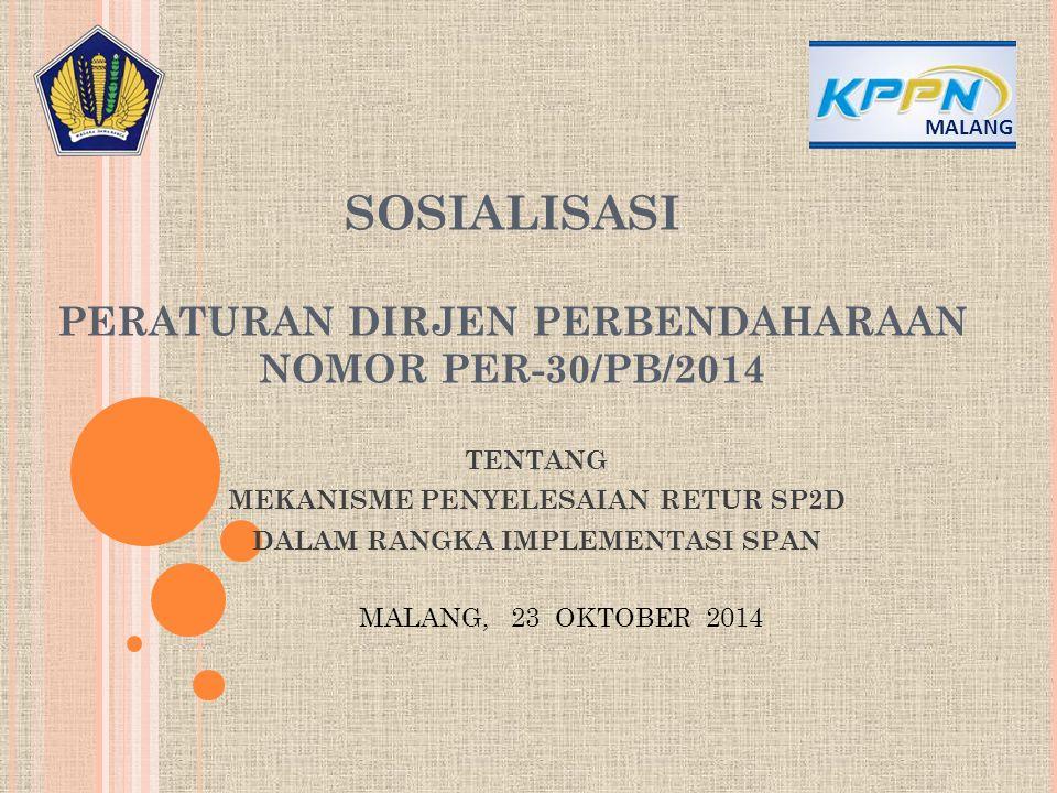 SOSIALISASI PERATURAN DIRJEN PERBENDAHARAAN NOMOR PER-30/PB/2014