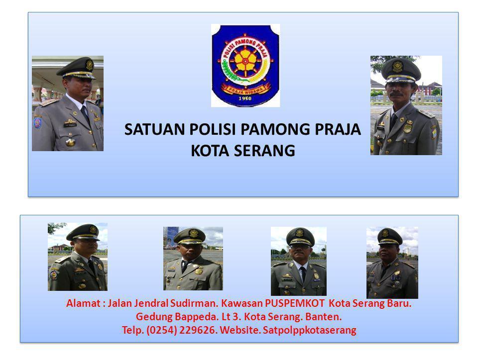 SATUAN POLISI PAMONG PRAJA KOTA SERANG