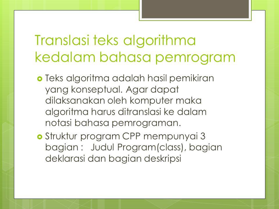 Translasi teks algorithma kedalam bahasa pemrogram