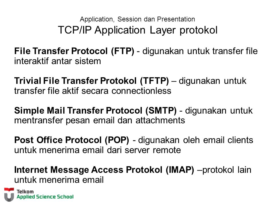 Application, Session dan Presentation TCP/IP Application Layer protokol