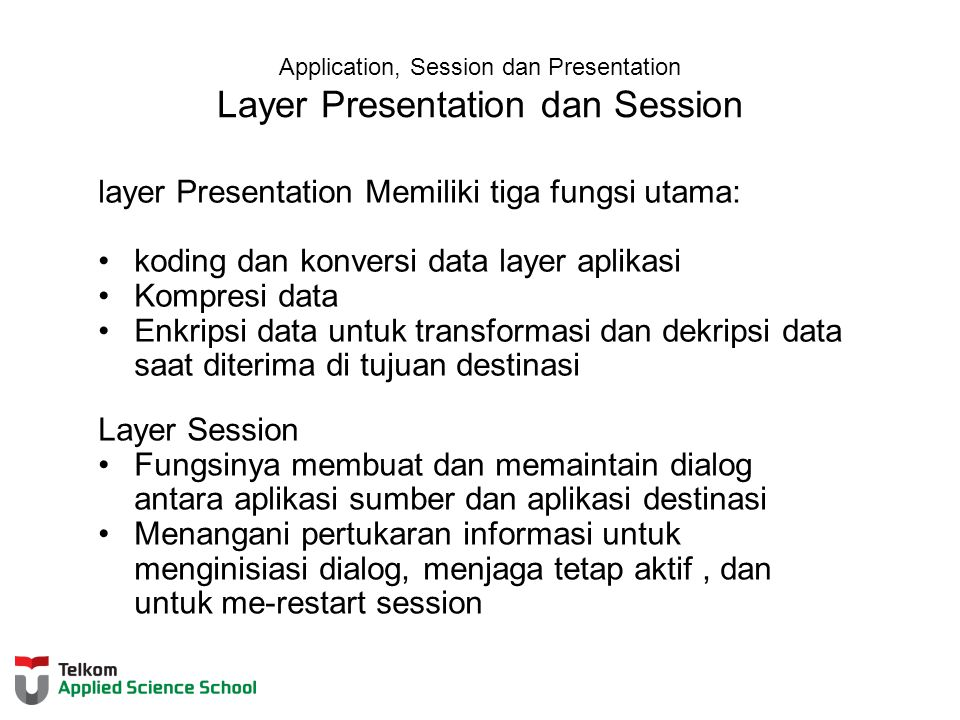 Application, Session dan Presentation Layer Presentation dan Session