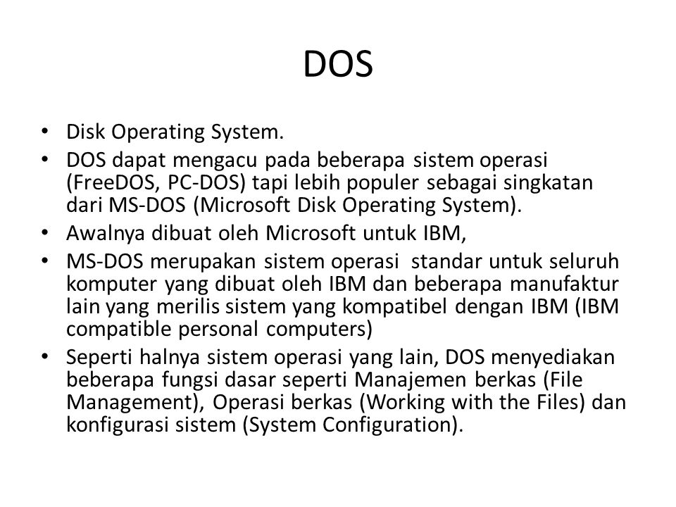 DOS Disk Operating System.