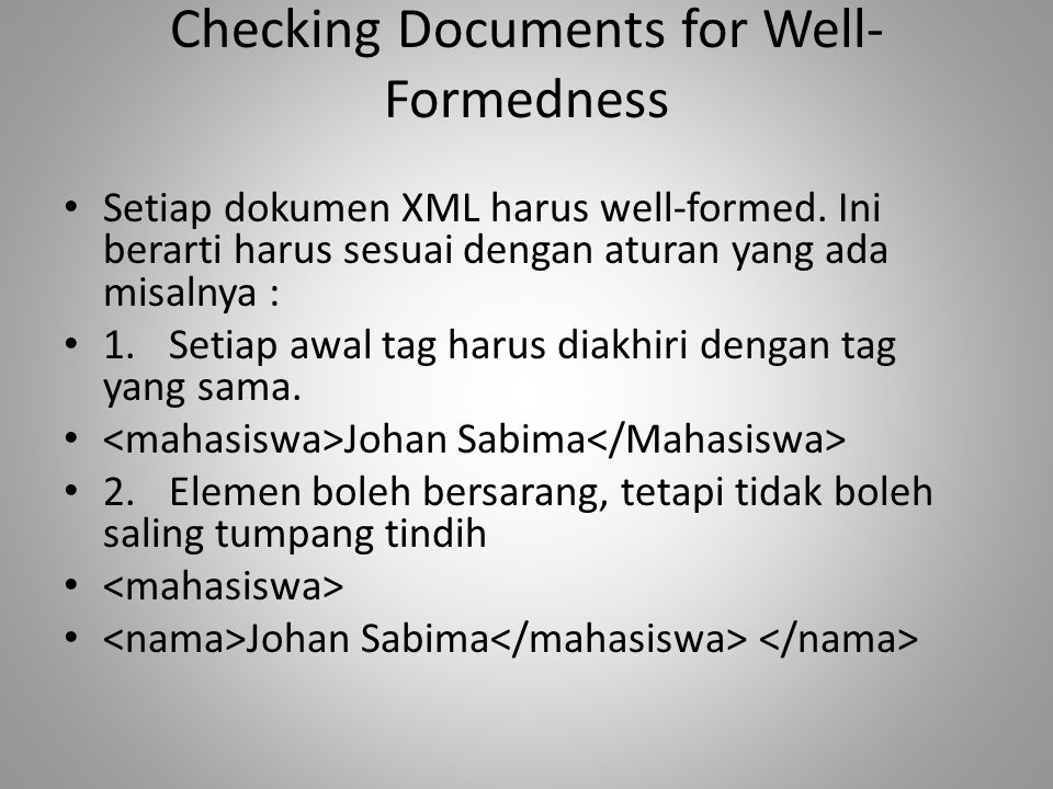 Checking Documents for Well-Formedness