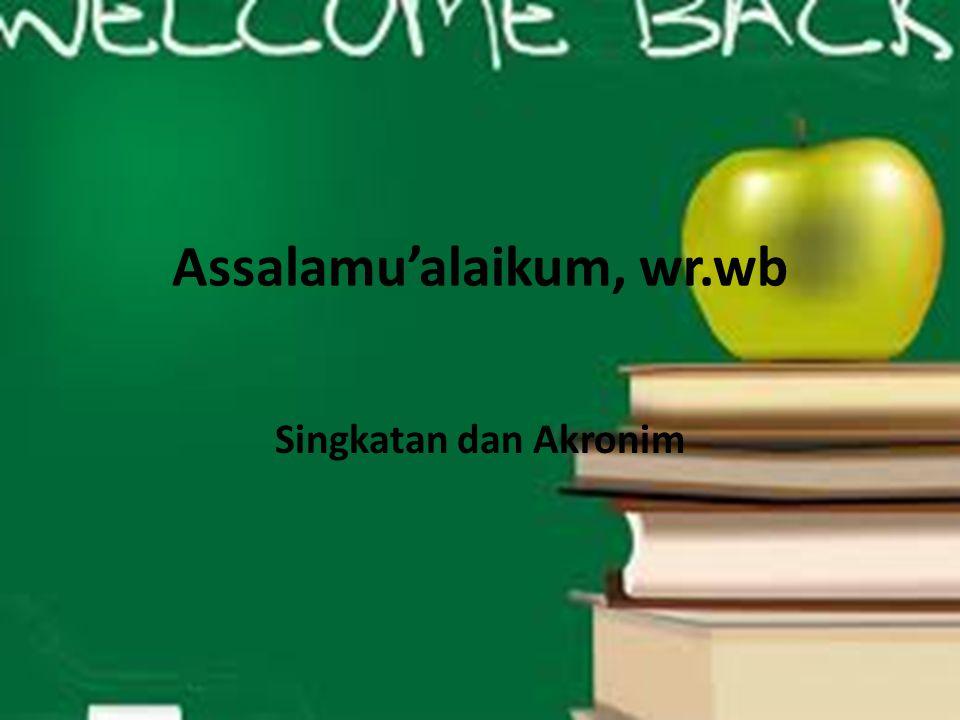 Assalamu'alaikum, wr.wb