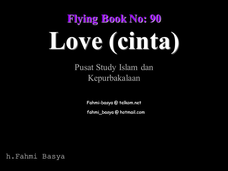 Love (cinta) Flying Book No: 90 Pusat Study Islam dan Kepurbakalaan