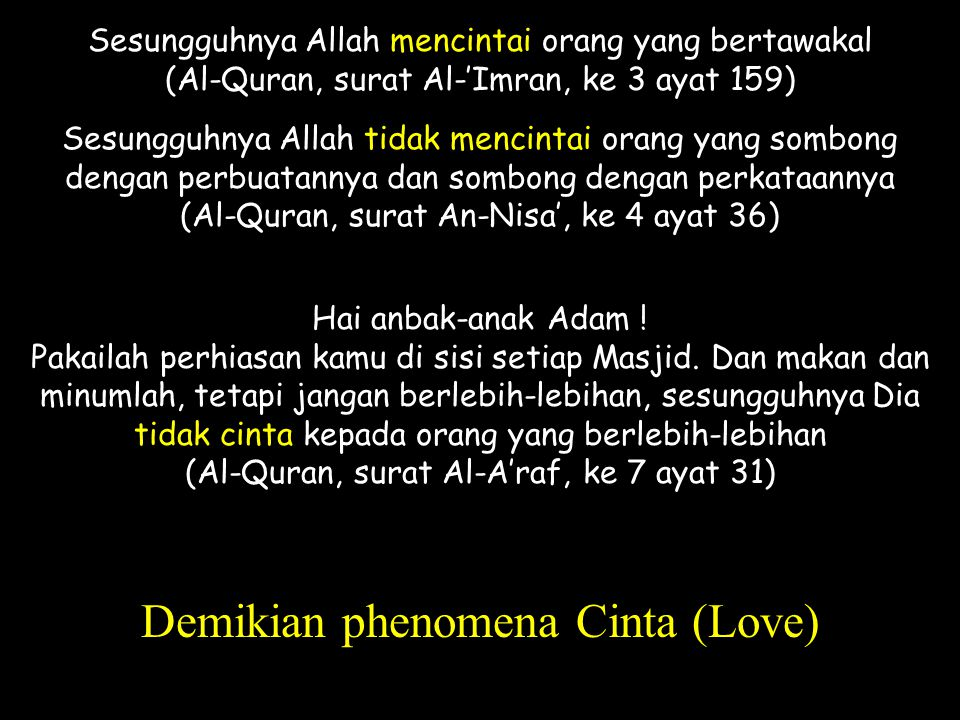 Demikian phenomena Cinta (Love)