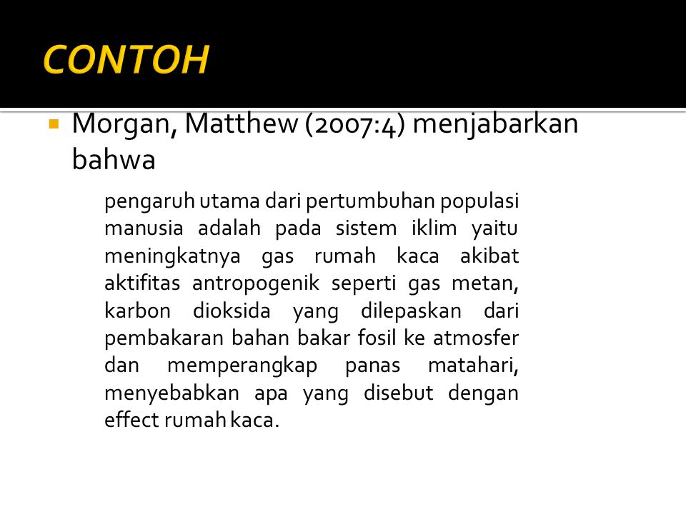 CONTOH Morgan, Matthew (2007:4) menjabarkan bahwa