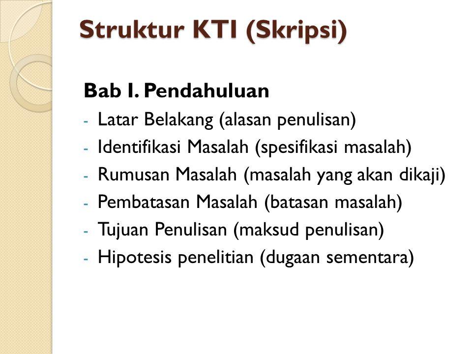 Struktur KTI (Skripsi)