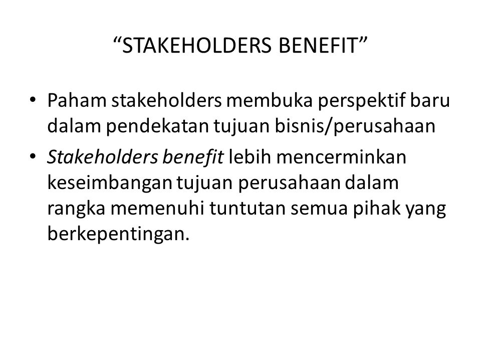 STAKEHOLDERS BENEFIT