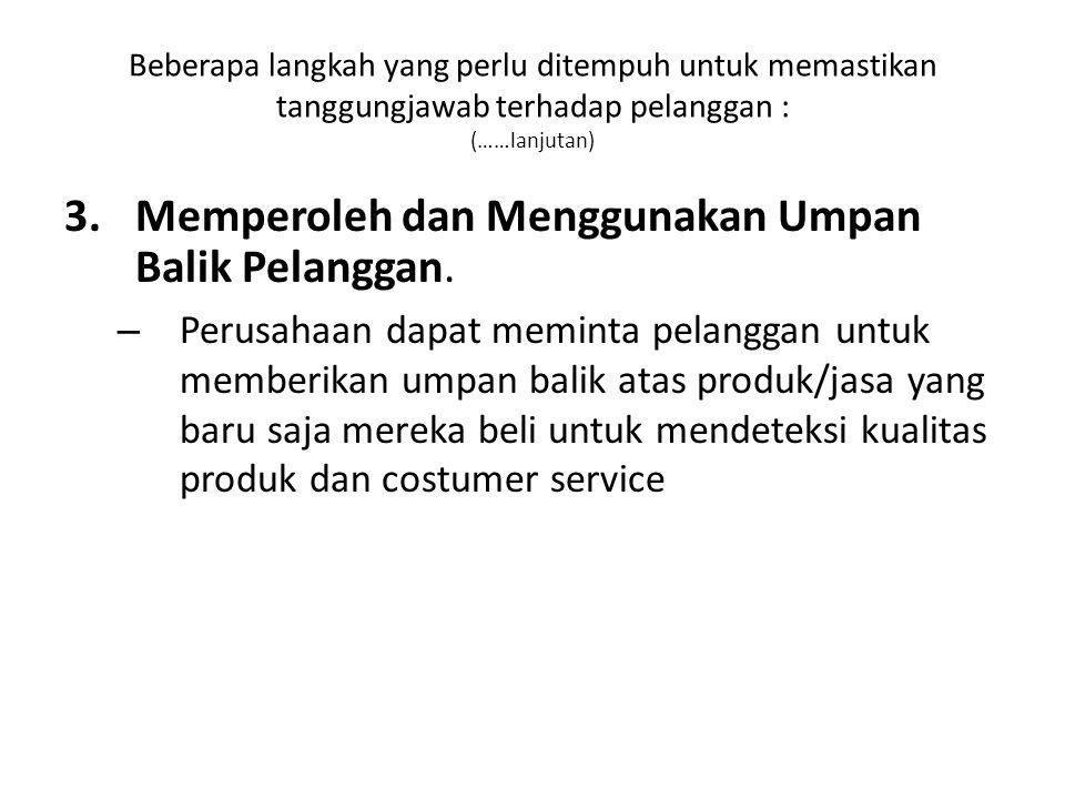Memperoleh dan Menggunakan Umpan Balik Pelanggan.