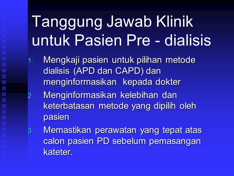 Tanggung Jawab Klinik untuk Pasien Pre - dialisis