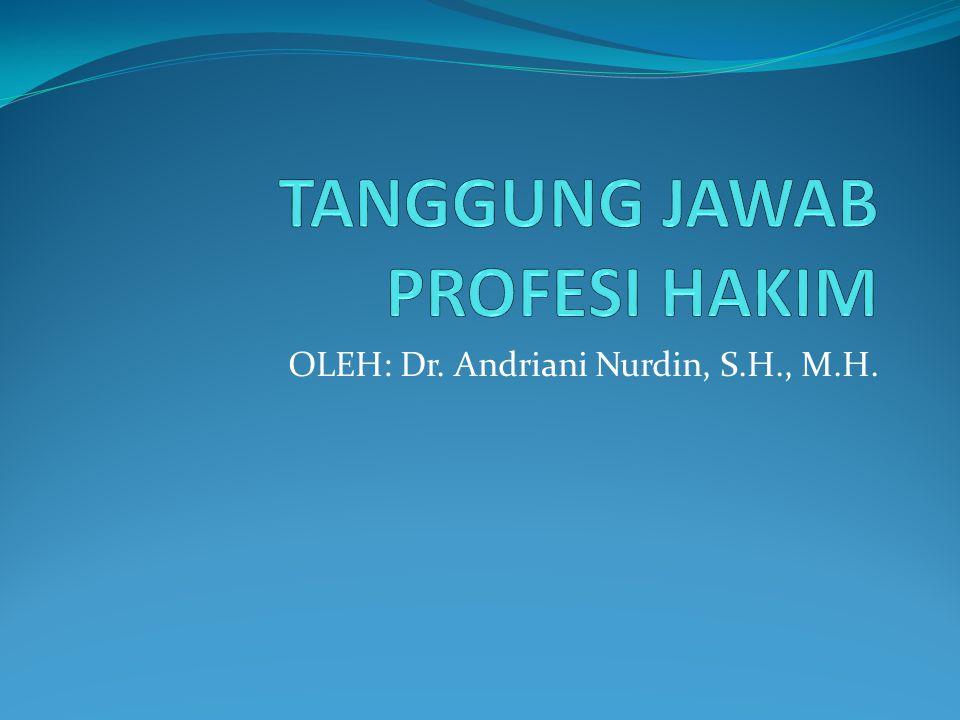 TANGGUNG JAWAB PROFESI HAKIM