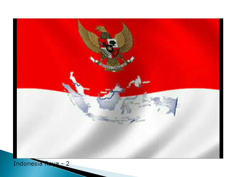 Indonesia Raya - 2