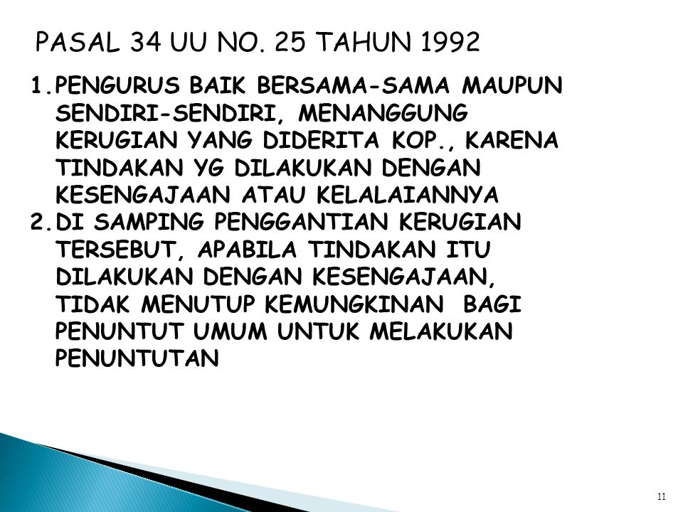 PASAL 34 UU NO. 25 TAHUN 1992
