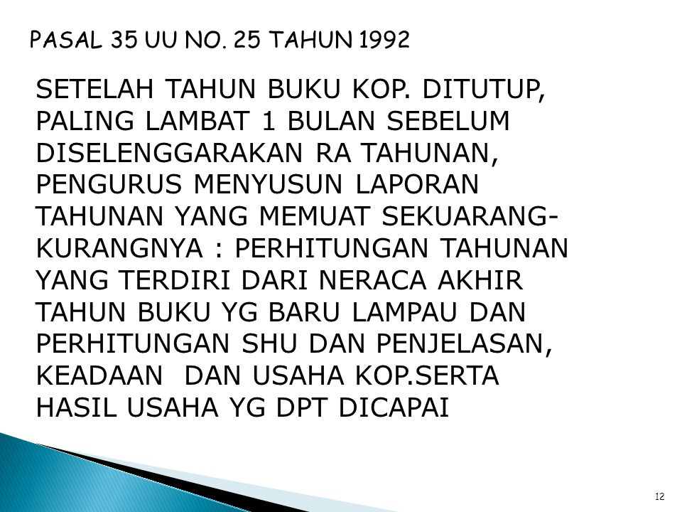 PASAL 35 UU NO. 25 TAHUN 1992