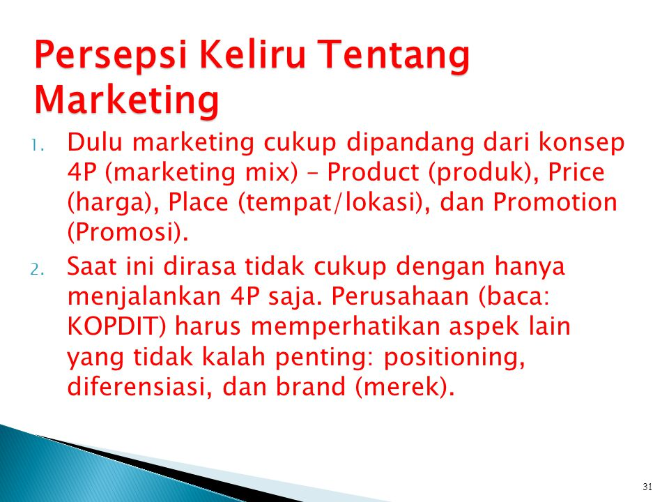 Persepsi Keliru Tentang Marketing