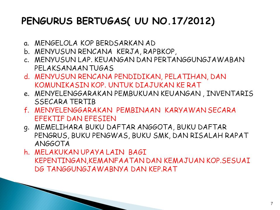 PENGURUS BERTUGAS( UU NO.17/2012)
