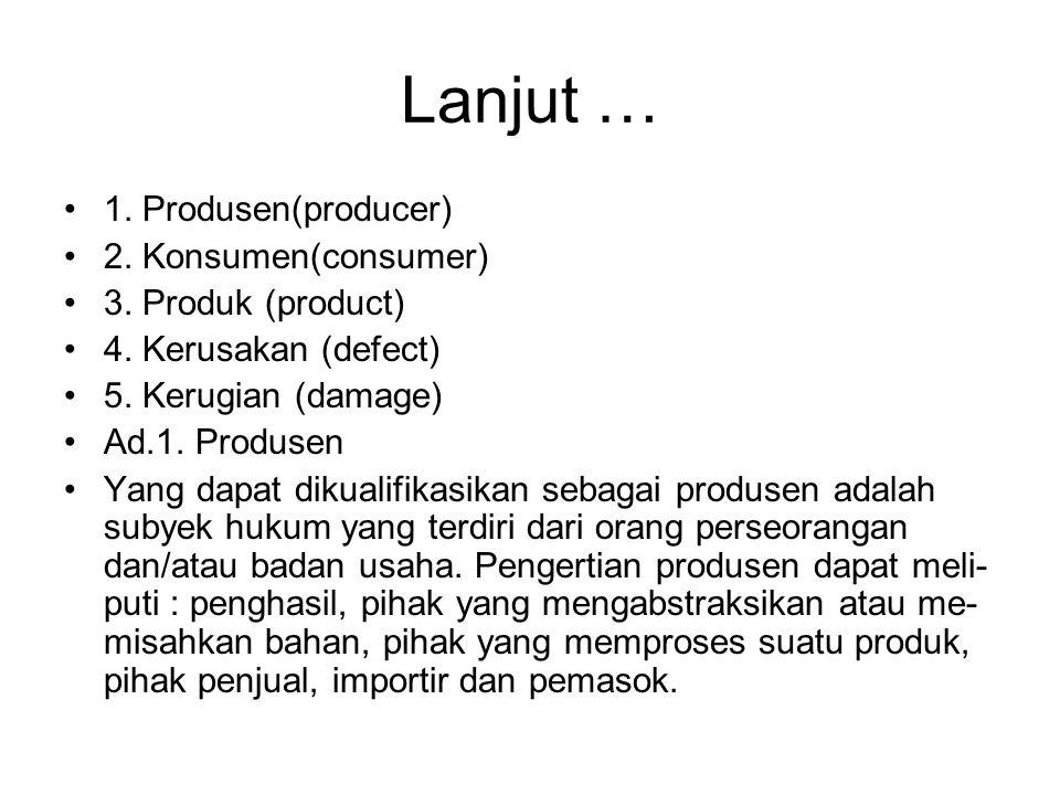 Lanjut … 1. Produsen(producer) 2. Konsumen(consumer)