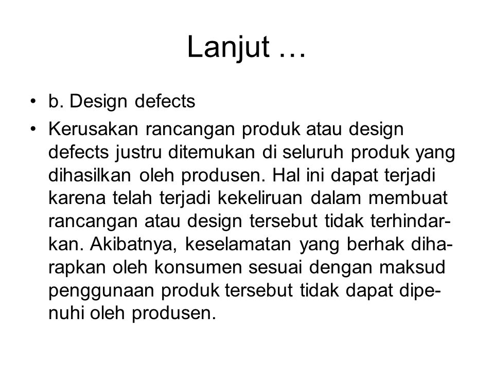Lanjut … b. Design defects