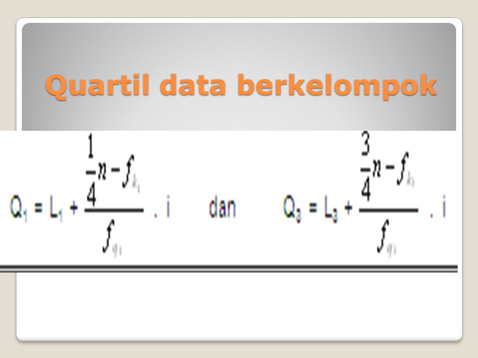Quartil data berkelompok