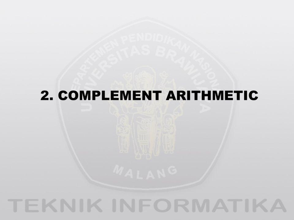 2. COMPLEMENT ARITHMETIC