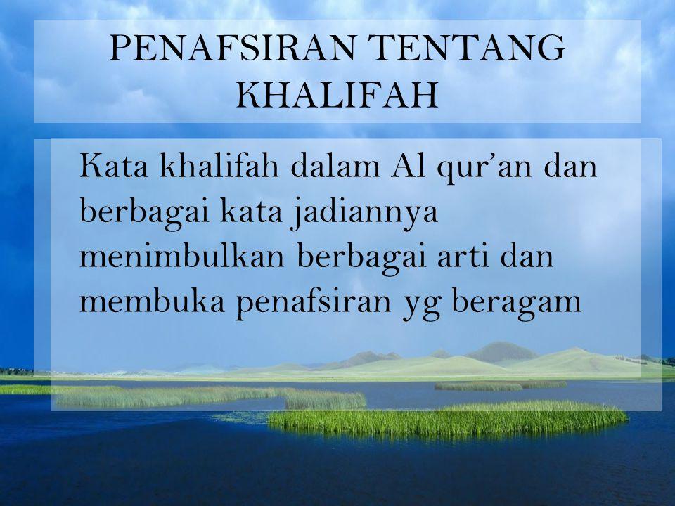 PENAFSIRAN TENTANG KHALIFAH