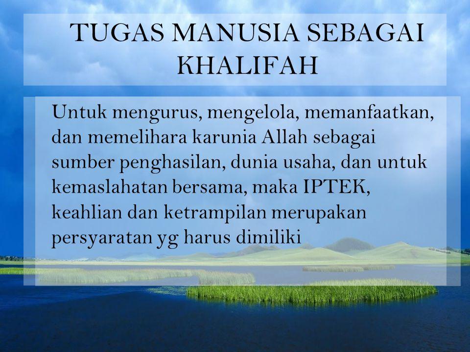 TUGAS MANUSIA SEBAGAI KHALIFAH